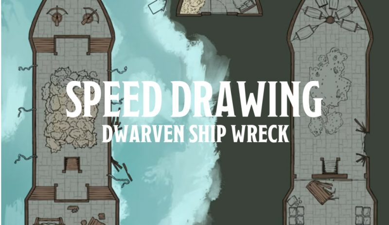 Speed Drawing – Dwarven Ship Wreck (RPG Battlemap)